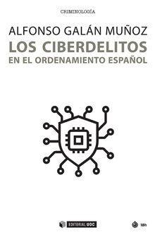 LOS CIBERDELITOS EN EL ORDENAMIENTO ESPAÑOL