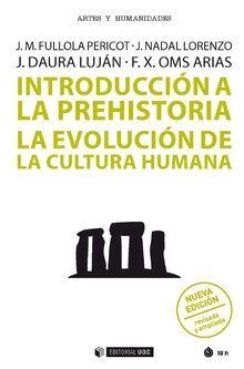 INTRODUCCIÓN A LA PREHISTORIA (NUEVA EDICIÓN)