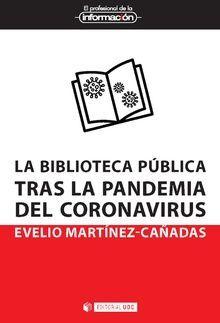 LA BIBLIOTECA PÚBLICA TRAS LA PANDEMIA DEL CORONAVIRUS