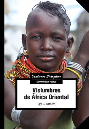 VISLUMBRES DE ÁFRICA ORIENTAL