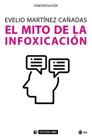 EL MITO DE LA INFOXICACIÓN