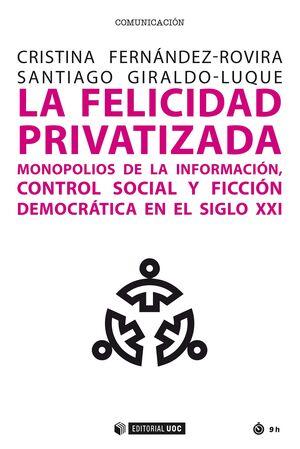 LA FELICIDAD PRIVATIZADA