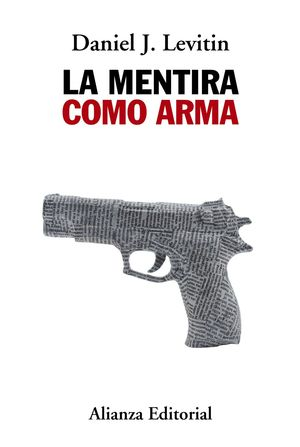 LA MENTIRA COMO ARMA