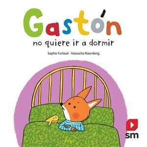 GASTÓN NO QUIERE DORMIR
