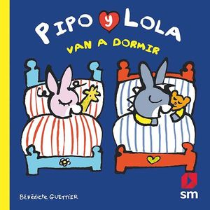 PIPO Y LOLA VAN A DORMIR