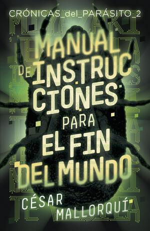 MANUAL DE INSTRUCCIONES PARA EL FIN DEL MUNDO