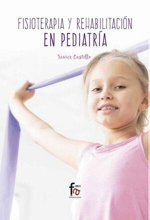 FISIOTERAPIA Y REHABILITACION EN PEDIATRIA