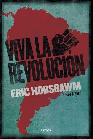 ¡VIVA LA REVOLUCIÓN!