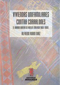 VIVIENDAS UNIFAMILIARES CONTRA CORRALONES