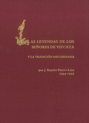 LAS LEYENDAS DE LOS SEÑORES DE VIZCAYA Y LA TRADICIÓN MELUSINIANA
