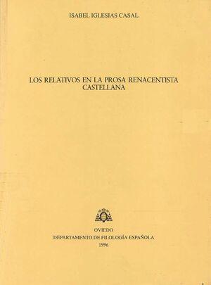 LOS RELATIVOS EN LA PROSA RENACENTISTA CASTELLANA