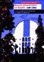 NUEVAS UNIVERSIDADES EN ESPAÑA (1987-1996). LA UNIVERSIDAD PÚBLICA DE NAVARRA, UN MODELO DE REFERENC