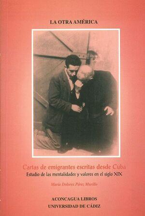 CARTAS DE EMIGRANTES ESCRITAS DESDE CUBA