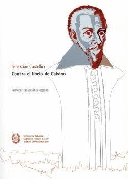 CONTRA EL LIBELO DE CALVINO