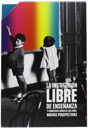 REFORMISMO LIBERAL LA INSTITUCION LIBRE DE ENSEÑANZA Y LA POLTICA ESPAÑOLA