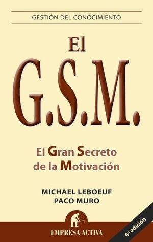 GSM: EL GRAN SECRETO DE LA MOTIVACIÓN