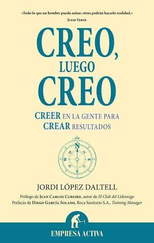 CREO, LUEGO CREO