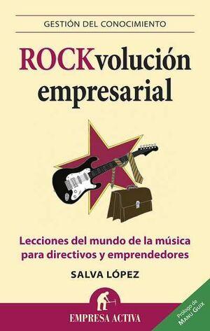 ROCK-VOLUCIÓN EMPRESARIAL