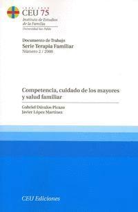 COMPETENCIA, CUIDADO DE LOS MAYORES Y SALUD FAMILIAR