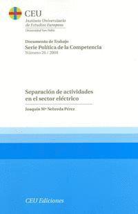SEPARACIÓN DE ACTIVIDADES EN EL SECTOR ELÉCTRICO