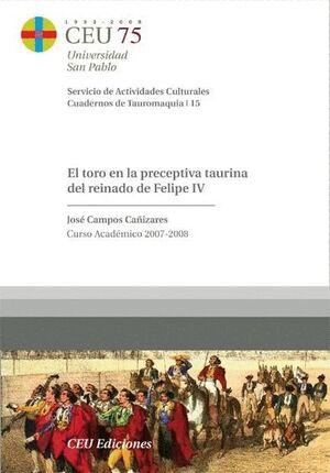 EL TORO EN LA PRECEPTIVA TAURINA DEL REINADO DE FELIPE IV