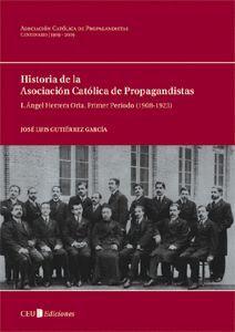 I. ÁNGEL HERRERA ORIA. PRIMER PERÍODO (1908-1923)