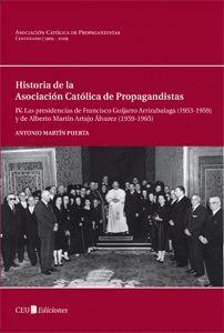 LAS PRESIDENCIAS DE FRANCISCO GUIJARRO ARRIZABALAGA (1953-1959) Y DE ALBERTO MARTÍN ARTAJO ÁLVAREZ (