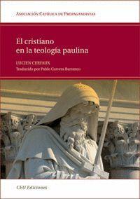 EL CRISTIANO EN LA TEOLOGÍA PAULINA