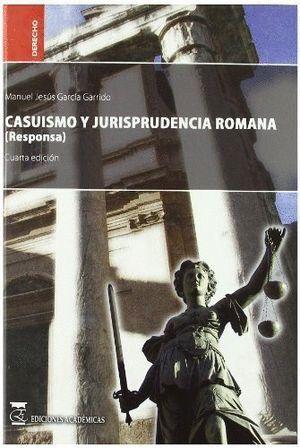 CASUISMO Y JURISPRUDENCIA ROMANA (RESPONSA).