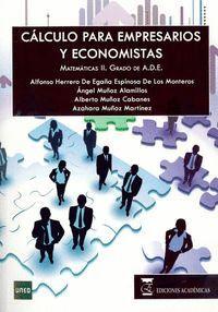 CÁLCULO PARA EMPRESARIOS Y ECONOMISTAS. MATEMÁTICAS II. GRADO DE ADE