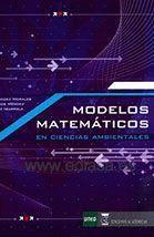 MODELOS MATEMÁTICOS EN CIENCIAS AMBIENTALES