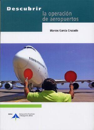 DESCUBRIR LA OPERACIÓN DE AEROPUERTOS