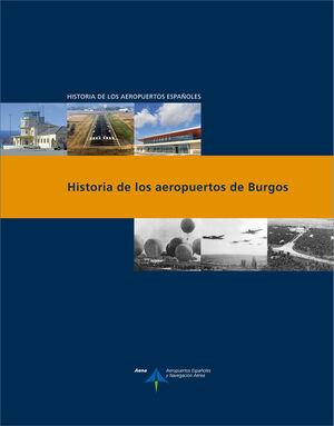 HISTORIA DE LOS AEROPUERTOS DE BURGOS