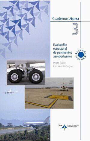 EVALUACIÓN ESTRUCTURAL DE PAVIMENTOS AEROPORTUARIOS