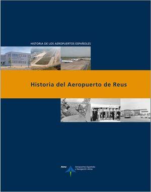 HISTORIA DEL AEROPUERTO DE REUS