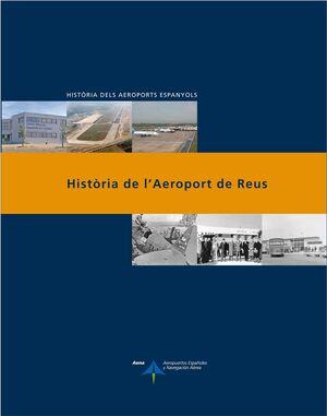 HISTÒRIA DE L'AEROPORT DE REUS