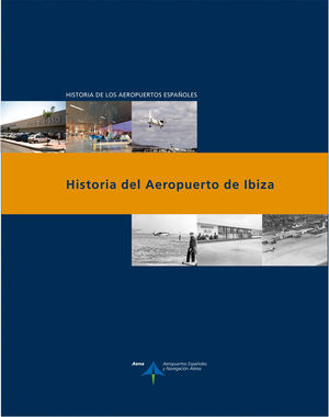 HISTORIA DEL AEROPUERTO DE IBIZA