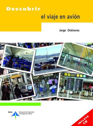DESCUBRIR EL VIAJE EN AVIÓN (INCLUYE CD)