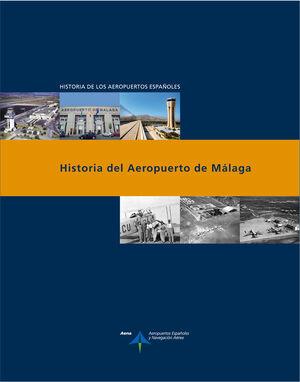 HISTORIA DEL AEROPUERTO DE MÁLAGA