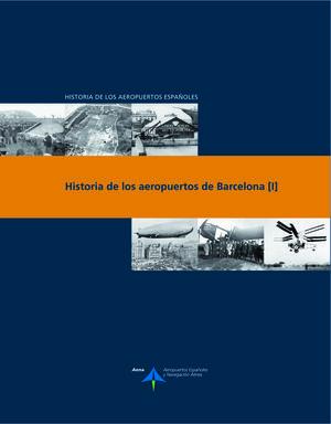 HISTORIA DE LOS AEROPUERTOS DE BARCELONA