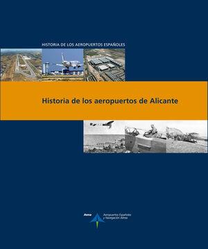 HISTORIA DE LOS AEROPUERTOS DE ALICANTE