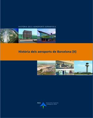 HISTÒRIA DELS AEROPORTS DE BARCELONA