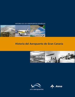 HISTORIA DEL AEROPUERTO DE GRAN CANARIA