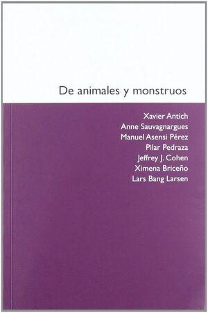 DE ANIMALES Y MONSTRUOS