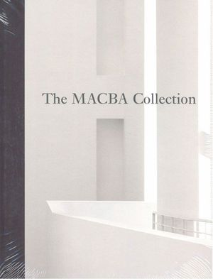 THE MACBA COLLECTION. SELECTED WORKS