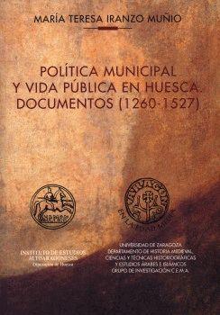 POLÍTICA MUNICIPAL Y VIDA PÚBLICA EN HUESCA