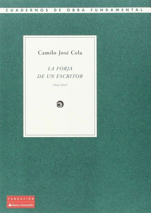LA FORJA DE UN ESCRITOR (1943-1952)