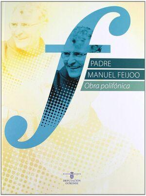 PADRE MANUEL FEIJOO (OBRA POLIFÓNICA)