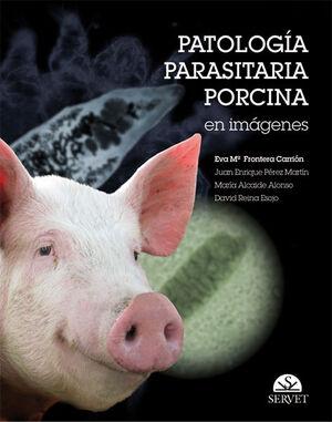 PATOLOGÍA PARASITARIA PORCINA EN IMÁGENES