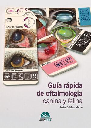 GUÍA RÁPICA DE OFTALMOLOGÍA CANINA Y FELINA